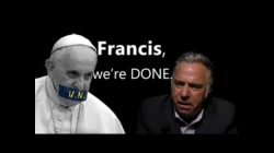 POPE U.N.plugged: Return of the Old World Order
