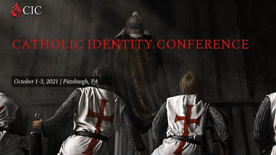 Catholic Identity Conference 2021 (Mark the Date)