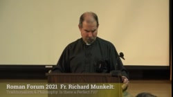 Fr. Richard Munkelt: Traditionalism & Philosophy: Is There a Perfect Fit?