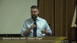 James Vogel: A Battle-Tested SSPX & Restoring All Things in Christ