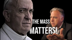 RIGID INTOLERANCE: Why Does Francis Hate the Latin Mass?
